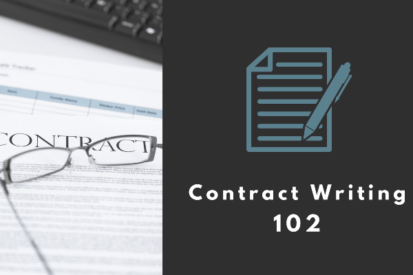 Contract Writing 102