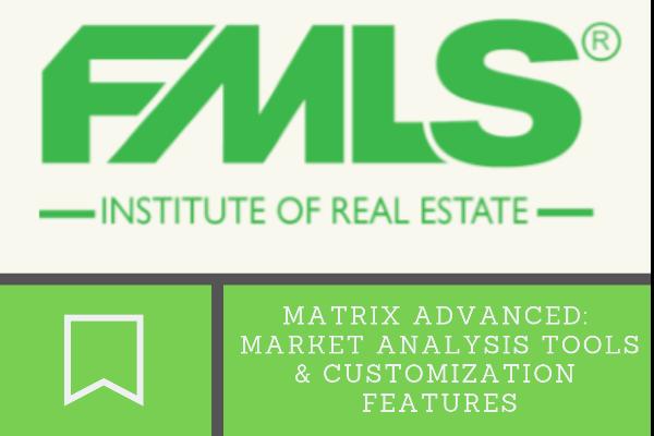 FMLS Matrix Advanced: Market Analysis Tools and Customization Features