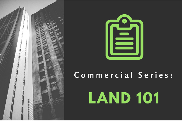 Commercial Series: Land 101