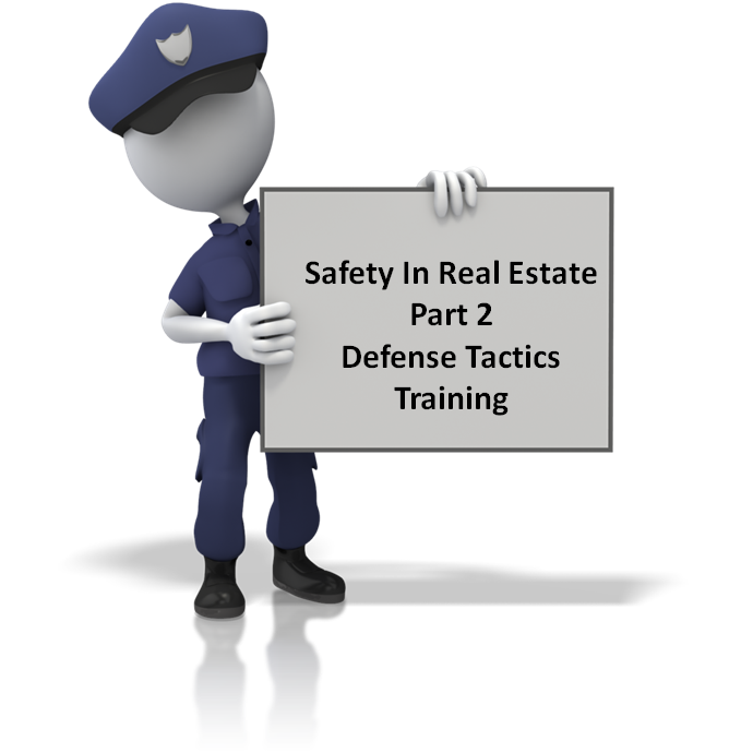 Realtor Safety Defense Part 2:  Defense Tactics Training