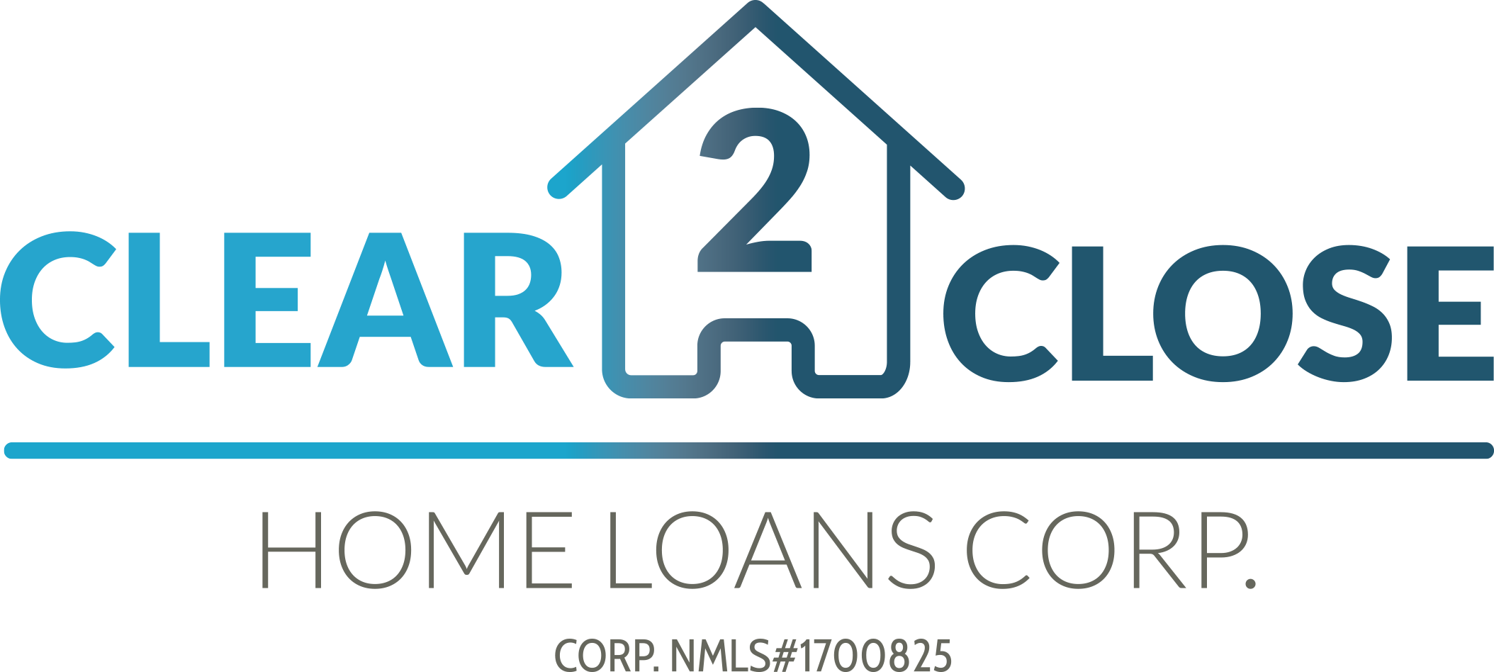 *Clear 2 Close Home Loans